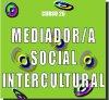 Curso Mediador Social Intercultural
