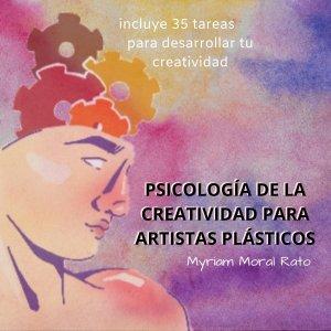 Psicología de la creatividad para artistas plásticos