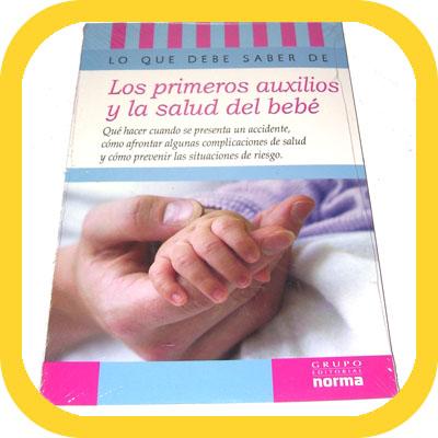 Los Primeros Auxilios y la Salud del Bebé