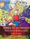 Magia en el Bosque: Yoga para niños y niñas