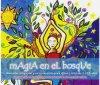Magia en el Bosque ~ DVD