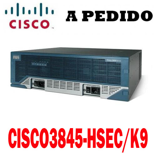 Cisco Router CISCO3845-HSEC/K9, Cisco 3800 Router Security Bundle, 3845 Bund. w/AIM-VPN/SSL-3, Adv. IP Serv, 25 SSL lic, 128F/512D