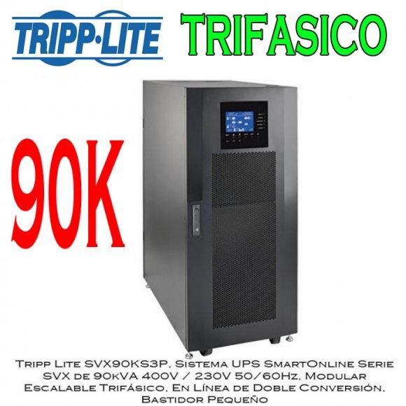 Tripp Lite SVX90KS3P, Sistema UPS SmartOnline Serie SVX de 90kVA 400V / 230V 50/60Hz, Modular  Escalable Trifásico, En Línea de Doble Conversión,  Bastidor Pequeño
